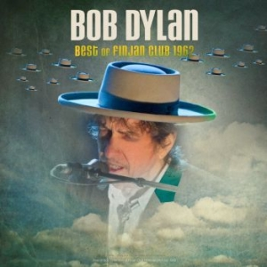 Dylan Bob - Best Of Finjan Club 1962 Live in the group OTHER /  at Bengans Skivbutik AB (2888743)