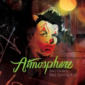 Atmosphere - Sad Clown Bad Spring #12 in the group VINYL / Vinyl RnB-Hiphop at Bengans Skivbutik AB (2965560)