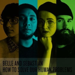 Belle & Sebastian - How To Solve Our Human Problems (Pa in the group Campaigns / VINPOPROCKBOXSALE at Bengans Skivbutik AB (2998274)