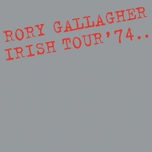 Gallagher Rory - Irish Tour '74 in the group CD / Upcoming releases / Pop at Bengans Skivbutik AB (3082925)