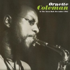 Ornette Coleman - At The Town Hall, December 1962 in the group VINYL / Jazz/Blues at Bengans Skivbutik AB (3099555)