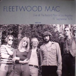 Fleetwood Mac - Live At The Record Plant In La 1974 in the group Campaigns / Vinyl Campaigns / Utgående katalog Del 2 at Bengans Skivbutik AB (3118830)