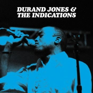 Durand Jones & The Indications - Durand Jones & The Indications in the group Campaigns / BlackFriday2020 at Bengans Skivbutik AB (3122378)