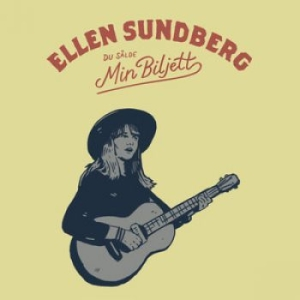 Ellen Sundberg - Du Sålde Min Biljett - Ellen S in the group CD / Upcoming releases / Worldmusic at Bengans Skivbutik AB (3182067)