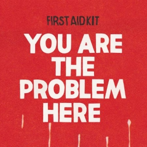 First Aid Kit - You Are The Problem Here in the group VINYL / Vinyl Singles at Bengans Skivbutik AB (3214127)