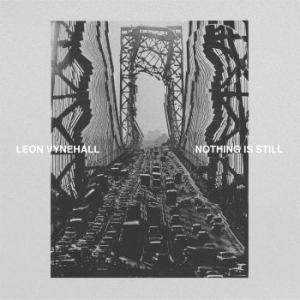 Leon Vynehall - Nothing Is Still in the group VINYL / Vinyl Electronica at Bengans Skivbutik AB (3235389)