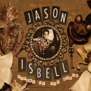 Isbell Jason - Sirens Of The Ditch - Deluxe in the group Julspecial19 at Bengans Skivbutik AB (3250546)