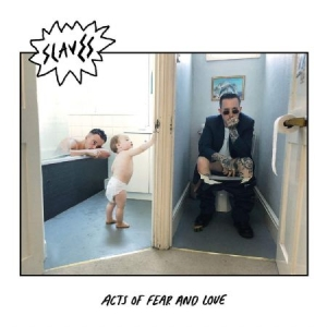 Slaves - Acts Of Fear And Love (Vinyl) in the group VINYL / Vinyl Punk at Bengans Skivbutik AB (3256613)