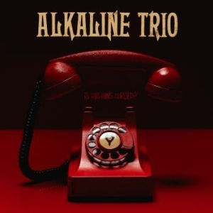 Alkaline Trio - Is This Thing Cursed? in the group Julspecial19 at Bengans Skivbutik AB (3302304)