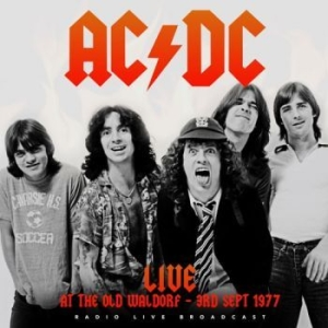 AC/DC - Live At Waldorf San Francisco 1977 in the group Minishops / AC/DC at Bengans Skivbutik AB (3302660)