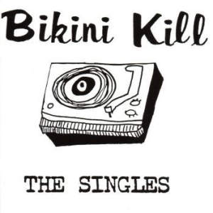 Bikini Kill - Singles in the group CD / CD Punk at Bengans Skivbutik AB (3314158)