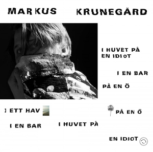 Markus Krunegård - I huvet på en idiot i en bar... ( Bengans  numbered yellow vinyl) in the group VINYL / Exclusive Editions at Bengans Skivbutik AB (3376164)