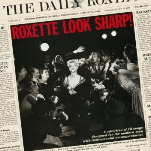 Roxette - Look Sharp! 30 Anniversary in the group CD / Popular Swedish Artists On CD at Bengans Skivbutik AB (3419568)