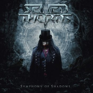 Seven Thorns - Symphony Of Shadows in the group CD / Hårdrock/ Heavy metal at Bengans Skivbutik AB (3464115)