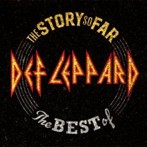 Def Leppard - The Story So Far in the group CD / Pop at Bengans Skivbutik AB (3464982)