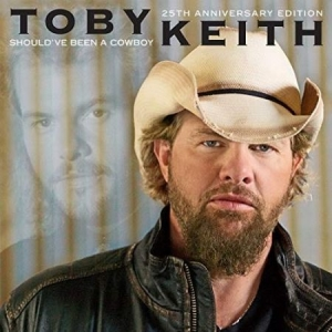 Toby Keith - Should've Been A Cowboy (25Th Anniv in the group CD / CD Blues-Country at Bengans Skivbutik AB (3468685)