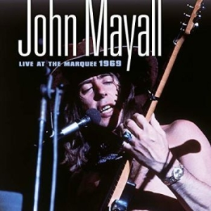 John Mayall - Live At The Marquee 1969 in the group CD / CD Blues-Country at Bengans Skivbutik AB (3472891)