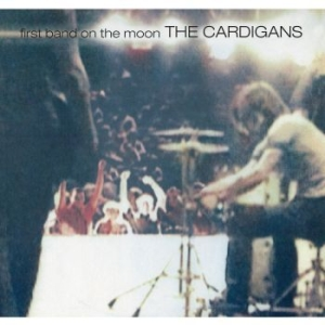 Cardigans - First Band On The Moon (Vinyl) in the group Minishops / Cardigans at Bengans Skivbutik AB (3477845)