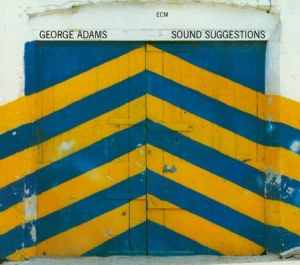 Adams, George - Sound Suggestions in the group Campaigns / Classic labels / ECM Records at Bengans Skivbutik AB (3486075)