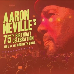 Aaron Neville - Aaron Neville's 75Th Birthday in the group CD / Upcoming releases / Pop at Bengans Skivbutik AB (3488247)