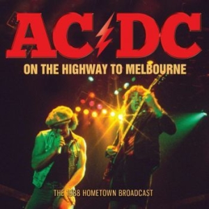 AC/DC - On The Highway To Melbourne (Live B in the group CD / Hårdrock/ Heavy metal at Bengans Skivbutik AB (3489031)