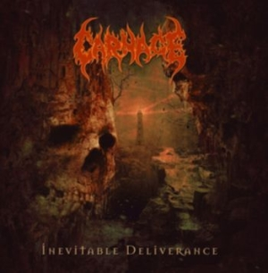 Carnage - Inevitable Deliverance in the group CD / Hårdrock/ Heavy metal at Bengans Skivbutik AB (3489811)