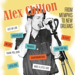 Chilton Alex - From Memphis To New Orleans in the group VINYL / Pop at Bengans Skivbutik AB (3490505)