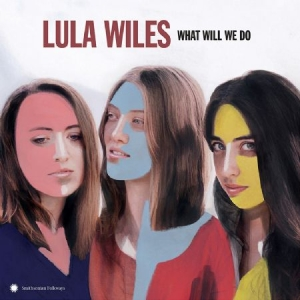 Wiles Lula - What Will We Do in the group VINYL / Upcoming releases / Country at Bengans Skivbutik AB (3493845)