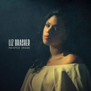 Brasher Liz - Painted Image in the group VINYL / Upcoming releases / Country at Bengans Skivbutik AB (3493881)