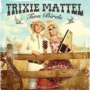 Mattel Trixie - Two Birds, One Stone in the group VINYL / Upcoming releases / Country at Bengans Skivbutik AB (3493901)