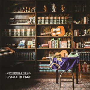 Frasco Andy & The U.N. - Change Of Pace in the group VINYL / Upcoming releases / Jazz/Blues at Bengans Skivbutik AB (3493927)