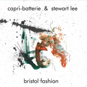 Capri-Batterie & Stewart Lee - Bristol Fashion in the group VINYL / Jazz/Blues at Bengans Skivbutik AB (3493956)