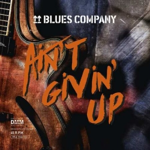 Blues Company - Ain't Givin' Up in the group VINYL / Upcoming releases / Jazz/Blues at Bengans Skivbutik AB (3495411)