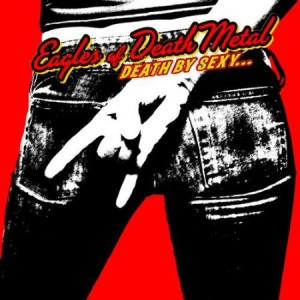 Eagles Of Death Metal - Death By Sexy (Vinyl) in the group Campaigns / Weekly Releases /  / Metal  at Bengans Skivbutik AB (3495868)