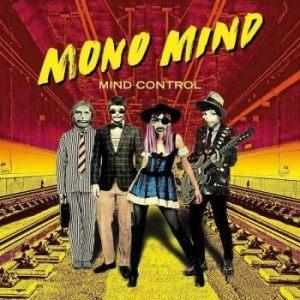 Mono Mind - Mind Control in the group CD / Popular Swedish Artists On CD at Bengans Skivbutik AB (3496056)
