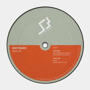 Wayward - Wayward-Raval Ep in the group VINYL / Upcoming releases / Dance/Techno at Bengans Skivbutik AB (3496076)
