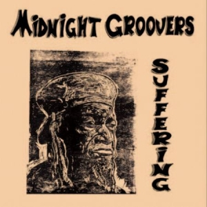 Midnight Groovers - Suffering in the group VINYL / New releases / Reggae at Bengans Skivbutik AB (3496085)