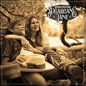 Sugarcane Jane - Southern State Of Mind in the group VINYL / Country at Bengans Skivbutik AB (3496135)