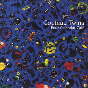 Cocteau Twins - Four-Calendar Cafe (Vinyl) in the group Campaigns / Weekly Releases / Week 13 / VINYL W.13 / POP /  ROCK at Bengans Skivbutik AB (3496788)