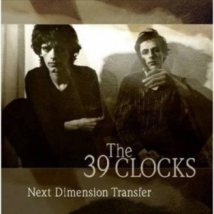 39 Clocks - Next Dimension Transfer in the group Campaigns / Weekly Releases / Week 12 / VINYL W.12 / POP /  ROCK at Bengans Skivbutik AB (3496832)