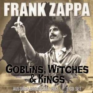 Frank Zappa - Goblins, Witches & Kings 2 Cd (Broa in the group CD / Pop at Bengans Skivbutik AB (3497832)