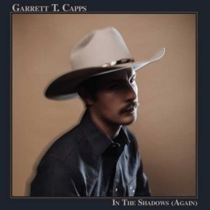 Garrett T Capps - In The Shadows (Again) in the group VINYL / Vinyl Americana at Bengans Skivbutik AB (3506672)