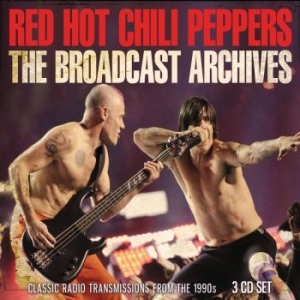 Red Hot Chili Peppers - Broadcast Archives The (3 Cd) in the group CD / Pop at Bengans Skivbutik AB (3510174)