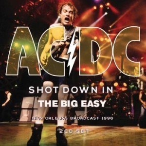 AC/DC - Shot Down In The Big Easy (2 Cd Bro in the group CD / Hårdrock/ Heavy metal at Bengans Skivbutik AB (3510179)