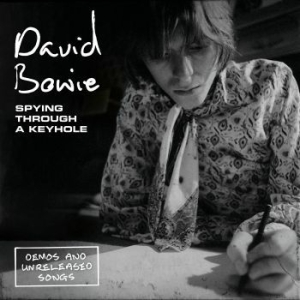 David Bowie - Spying Through A Keyhole in the group Campaigns / Weekly Releases / Week 14 / VINYL W.14 / POP /  ROCK at Bengans Skivbutik AB (3510692)