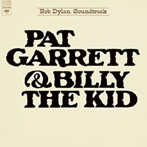 Dylan Bob - Pat Garrett & Billy The Kid in the group Campaigns / Weekly Releases / Week 14 / VINYL W.14 / POP /  ROCK at Bengans Skivbutik AB (3531143)