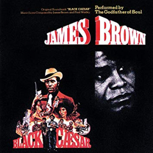 Brown James - Black Caesar - Ost (Vinyl) in the group Julspecial19 at Bengans Skivbutik AB (3553332)