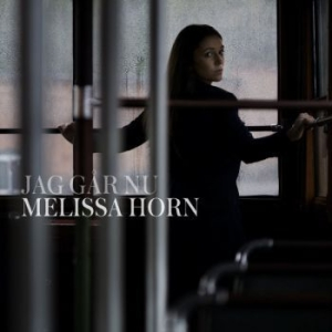 Melissa Horn - Jag Går Nu in the group CD / Pop at Bengans Skivbutik AB (3556743)