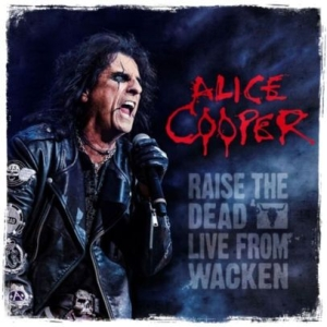 Alice Cooper - Raise The Dead-Live From Wacke in the group MUSIK / Musik Blu-Ray / Hårdrock/ Heavy metal at Bengans Skivbutik AB (3559595)