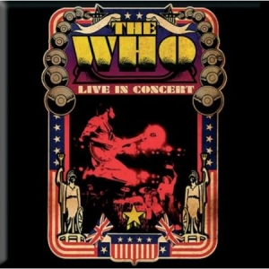 The Who - The Who Fridge Magnet: Live in Concert in the group OTHER / Merch Magnets at Bengans Skivbutik AB (3563194)